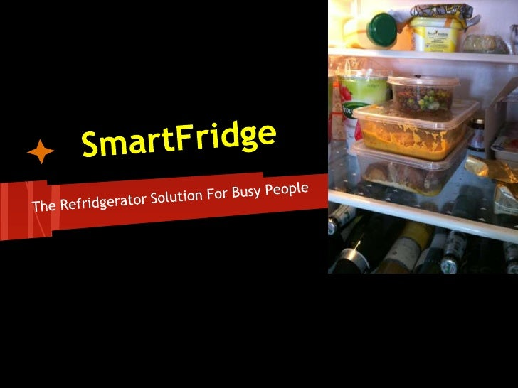 • You lead a busy life and do not want to  spend time on checking your fridge?• Good food and good money go to waste as  t...