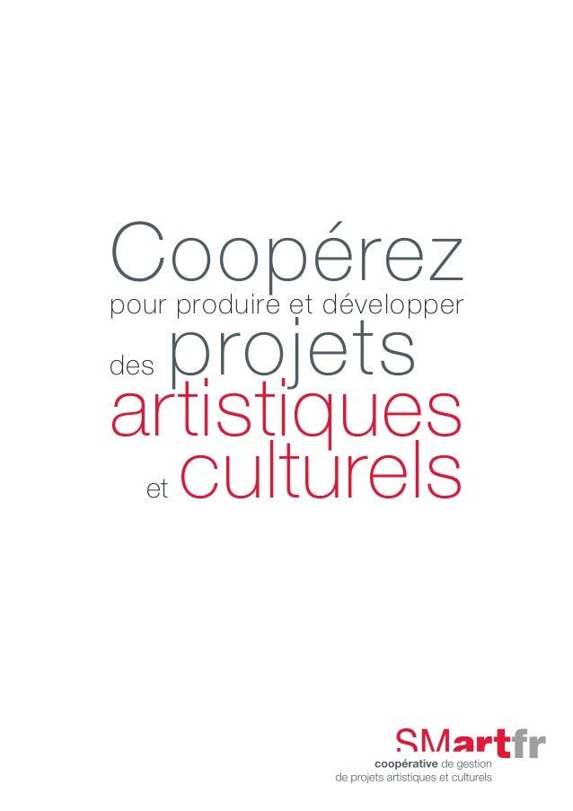 Coopérezpour produire et développer des projets artistiques et culturels