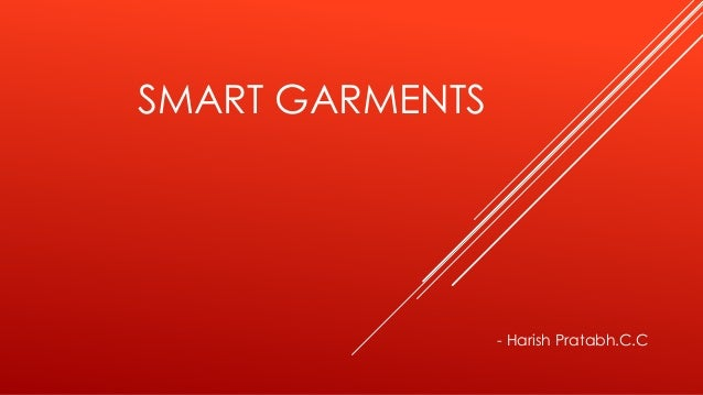 SMART GARMENTS - Harish Pratabh.C.C