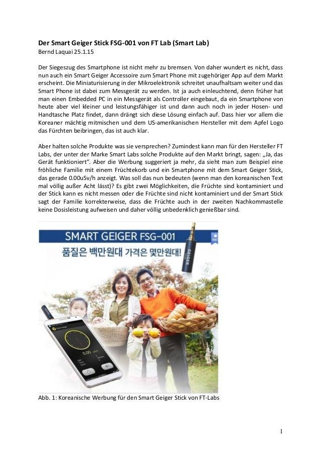 1 Der Smart Geiger Stick FSG-001 von FT Lab (Smart Lab) Bernd Laquai 25.1.15 Der Siegeszug des Smartphone ist nicht mehr z...