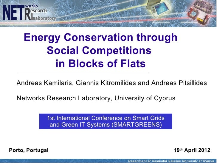 Energy Conservation through         Social Competitions          in Blocks of Flats  Andreas Kamilaris, Giannis Kitromilid...