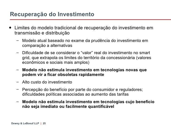 Recuperação do Investimento <ul><li>Limites do modelo tradicional de recuperação do investimento em transmissão e distribu...