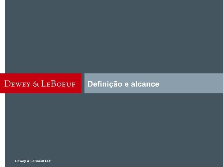 Dewey & LeBoeuf LLP Definição e alcance