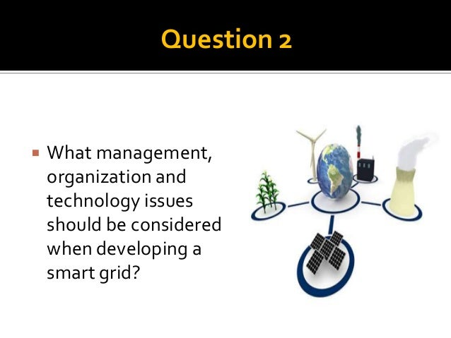 what challenges are most likely to hamper the development of smart grids Sps will then be enhanced by the platform's technical working groups (wgs) to develop kis, adding the following aspects: ▫ premises for the technology development and up-take (eg problems, what the technology is intended to achieve, other unforeseen benefits for the smart cities) ▫ potential integration with other.
