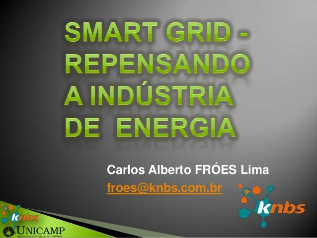 Carlos Alberto FRÓES Lima froes@knbs.com.br