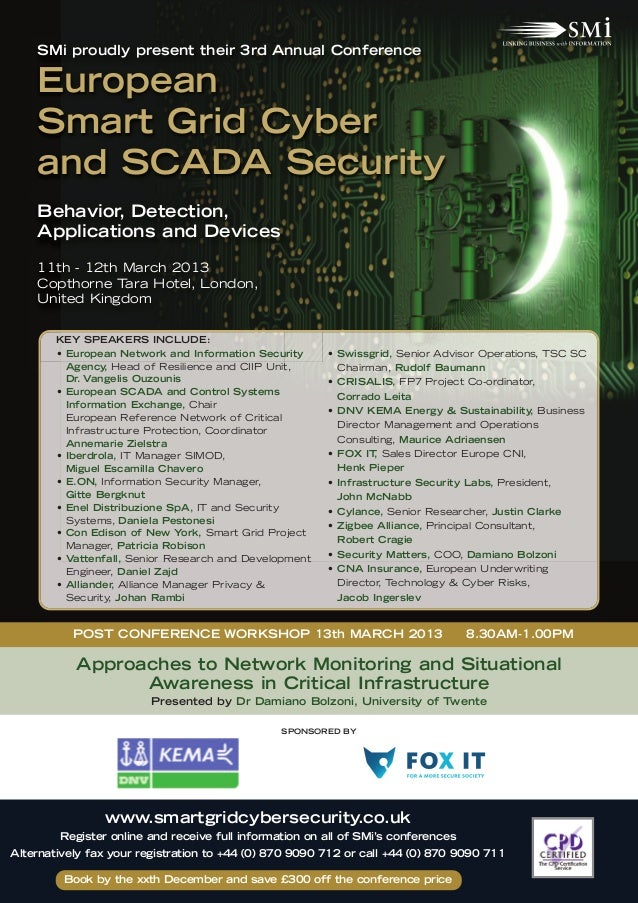 SMi proudly present their 3rd Annual Conference    European    Smart Grid Cyber    and SCADA Security    Behavior Detectio...