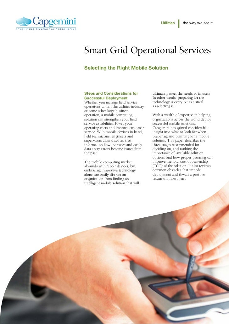 Utilities      the way we see itSmart Grid Operational ServicesSelecting the Right Mobile SolutionSteps and Considerations...