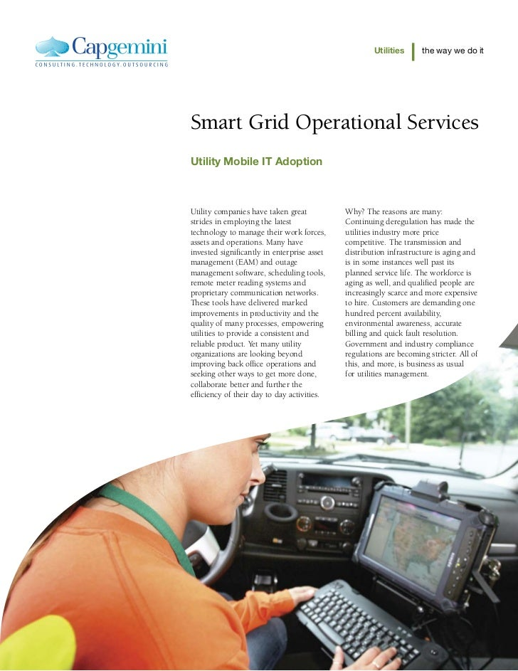 Utilities      the way we do itSmart Grid Operational ServicesUtility Mobile IT AdoptionUtility companies have taken great...