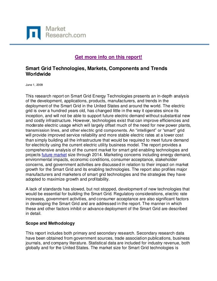 Get more info on this report!Smart Grid Technologies, Markets, Components and TrendsWorldwideJune 1, 2009This research rep...