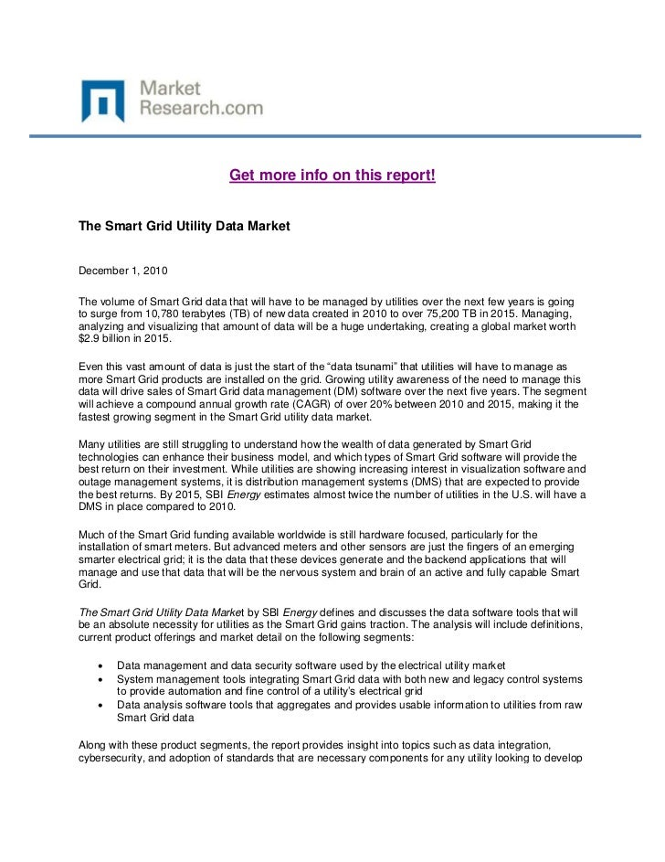 Get more info on this report!The Smart Grid Utility Data MarketDecember 1, 2010The volume of Smart Grid data that will hav...