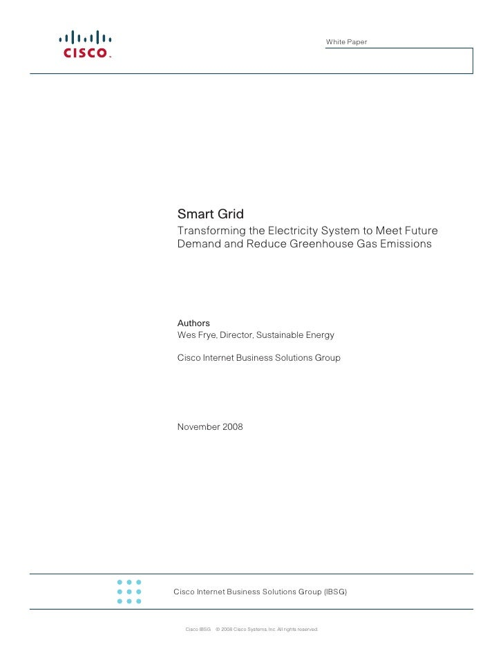 White Paper      Smart Grid  Transforming the Electricity System to Meet Future  Demand and Reduce Greenhouse Gas Emission...