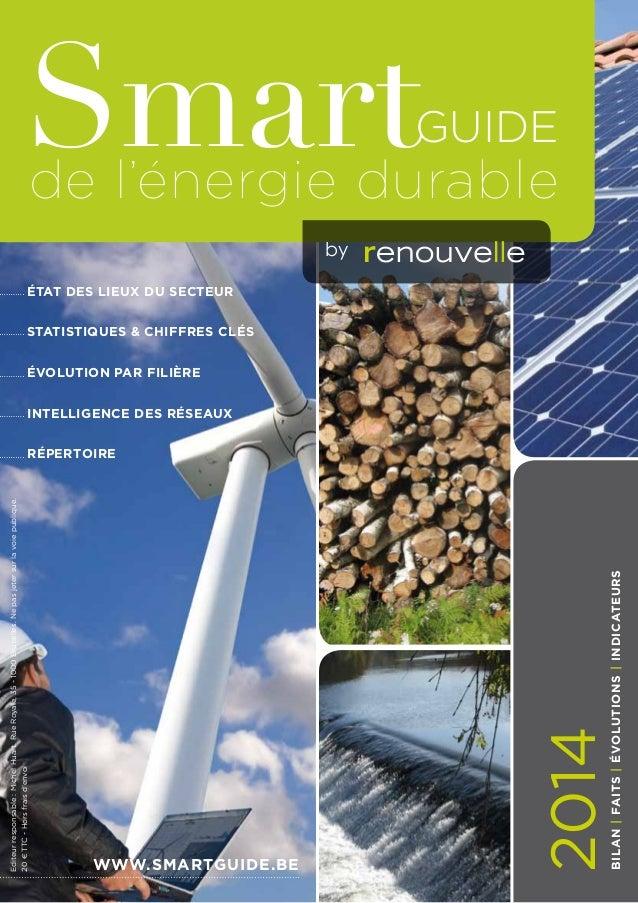 bilan|faits|évolutions|indicateurs by de l'énergie durable www.smartguide.be SmartGuide 2014 état des lieux du secteur Sta...