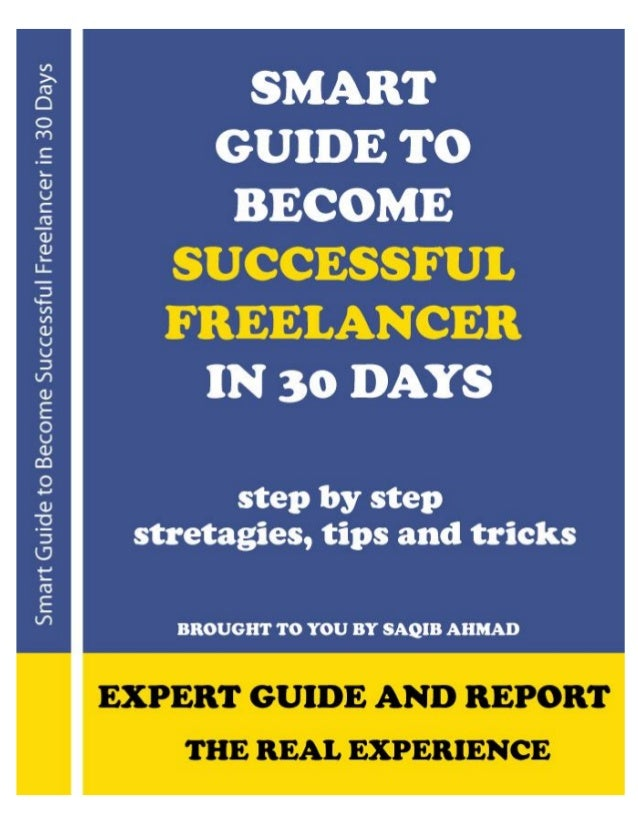 Smart guide to become successful freelancer in 30 days