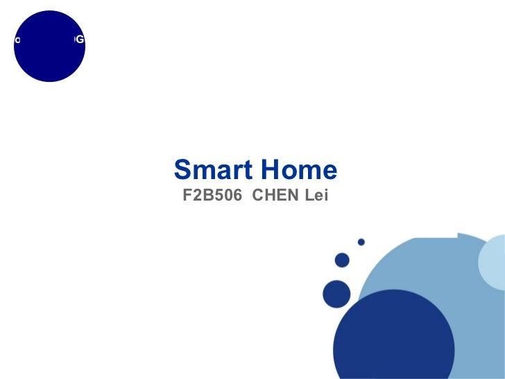 Smart Home F2B506  CHEN Lei