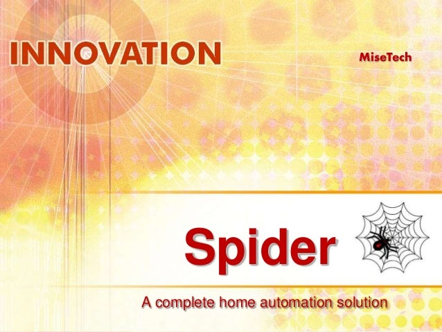 Spider  MiseTech  A complete home automation solution