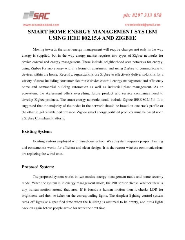 SMART HOME ENERGY MANAGEMENT SYSTEM USING IEEE 802.15.4 AND ZIGBEE Moving towards the smart energy management will require...