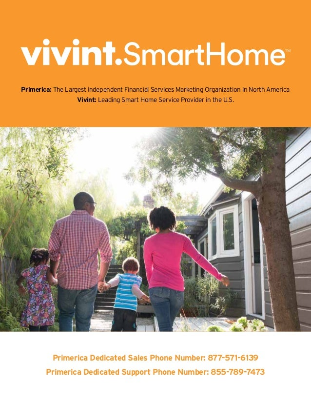 Primerica: The Largest Independent Financial Services Marketing Organization in North America Vivint: Leading Smart Home S...