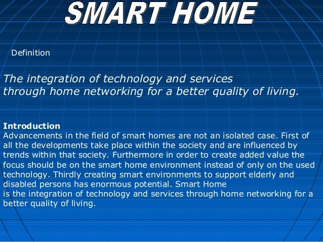 Smart house presentation for Smart home technology definition