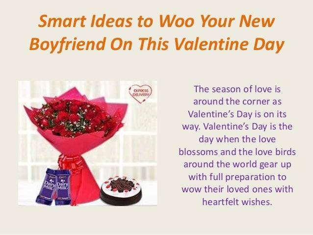 smart ideas to woo your new boyfriend on this valentine day, Ideas