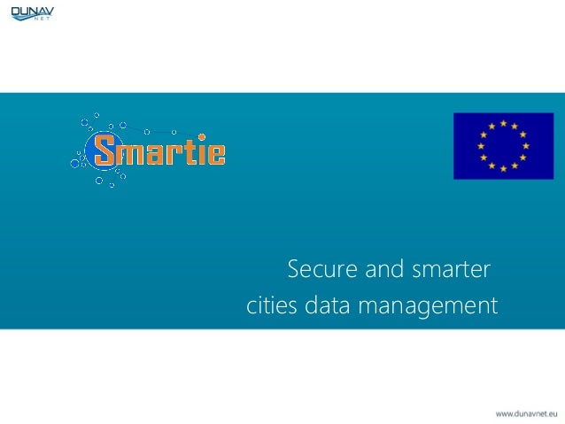 Secure and smarter cities data management