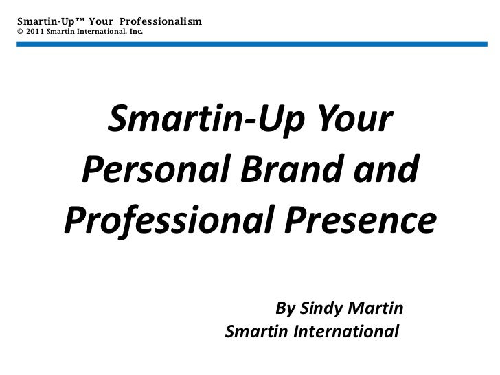 Smartin Up Your Personal Brand and Professional Presence