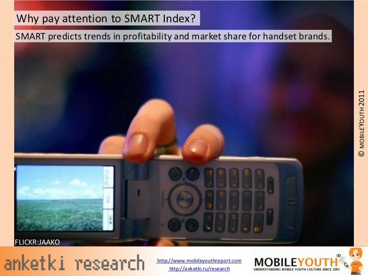 Why pay attention to SMART Index?SMART predicts trends in profitability and market share for handset brands.              ...