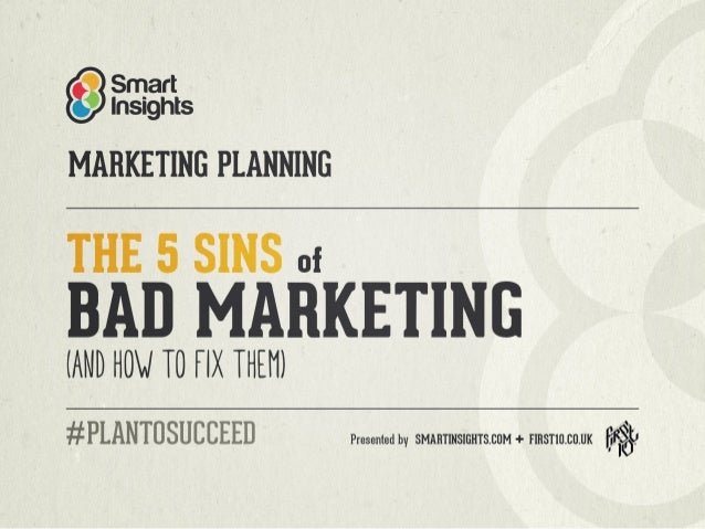 The 5 Sins of Bad Marketing and How to Fix them using Marketing Planning