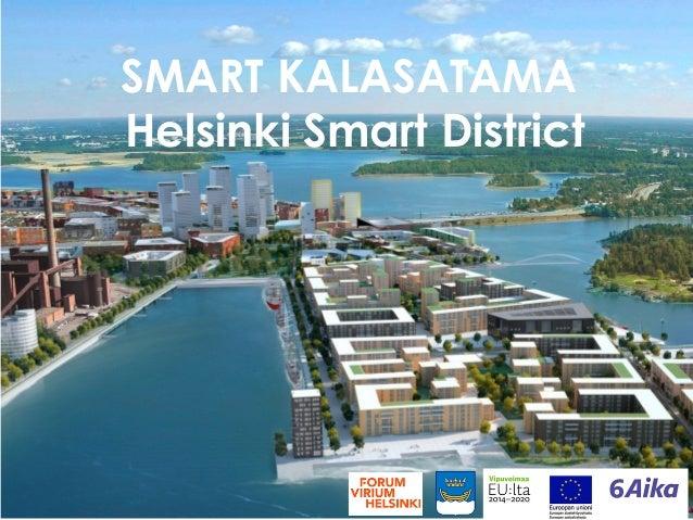 SMART KALASATAMA Helsinki Smart District