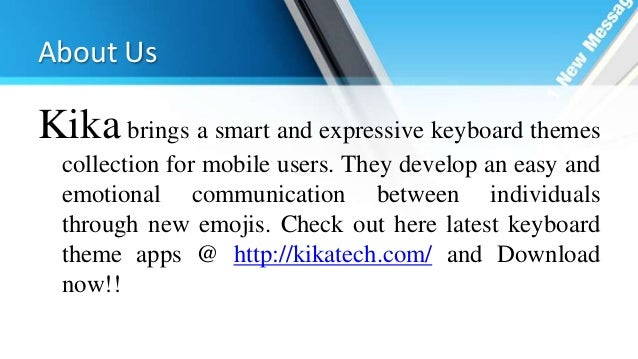 Smart Keyboard Themes at Kika Tech