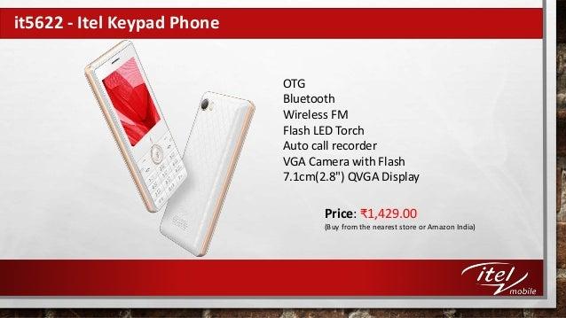 2c651f50710 ... Itel Keypad Phone OTG Bluetooth Wireless FM Flash LED Torch Auto call  recorder VGA Camera with Flash 7.1cm(2.8