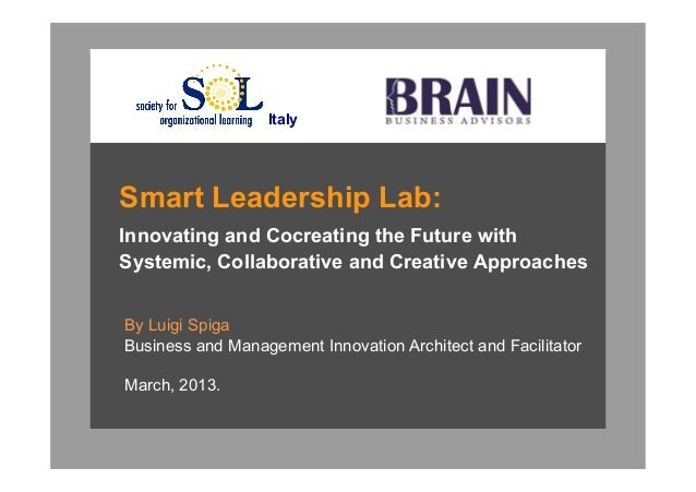 ItalySmart Leadership Lab:Innovating and Cocreating the Future withSystemic, Collaborative and Creative ApproachesBy Luigi...