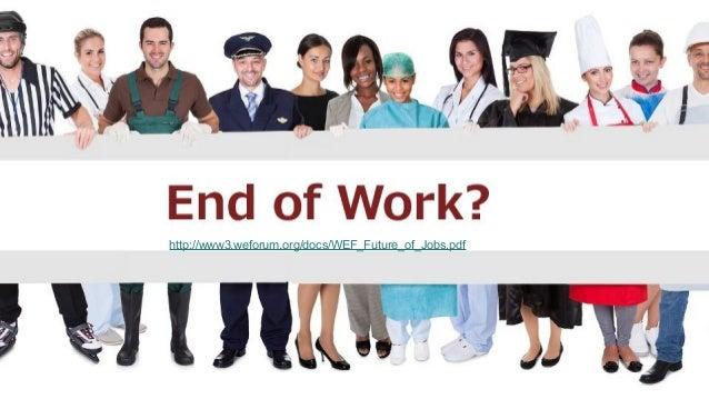 http://www3.weforum.org/docs/WEF_Future_of_Jobs.pdf