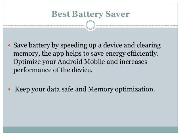 Smart manager battery saver