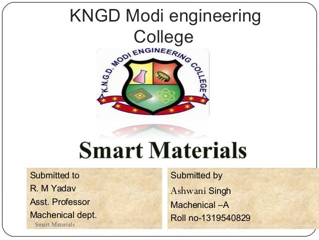 KNGD Modi engineering College 1 Submitted by Ashwani Singh Machenical –A Roll no-1319540829 Submitted to R. M Yadav Asst. ...