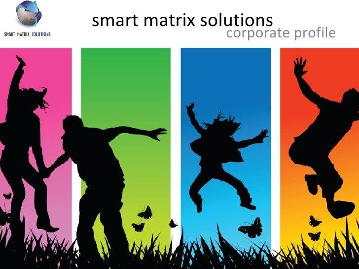 smart matrix solutions corporate profile