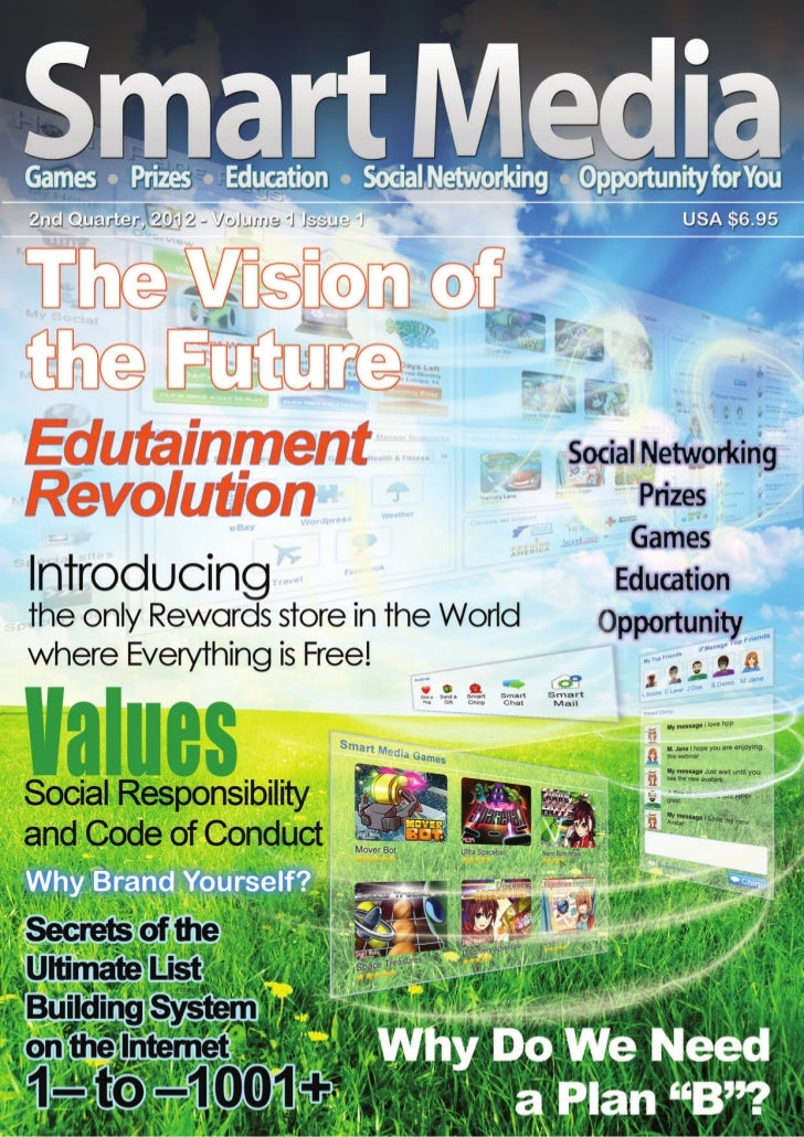 Smart MediaWorking to Make the World a Better Place                                           2nd Quarter, 2012, Volume 1 ...