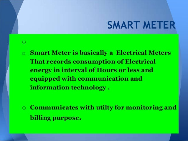 Smart Meter- Overview of System and Capabilities Slide 2