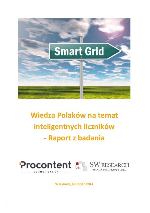 Wiedza Polaków na temat inteligentnych liczników - Raport z badania  Warszawa, Grudzień 2014