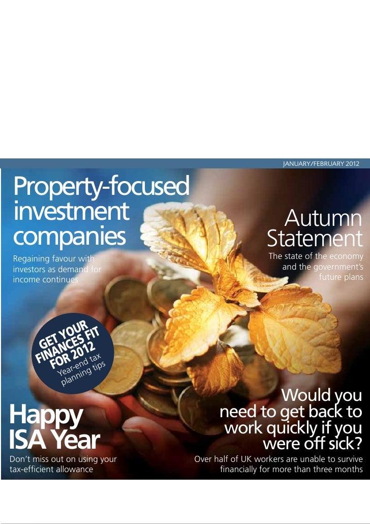 JANUARY/FEBRUARY 2012Property-focusedinvestment                                          Autumncompanies                  ...