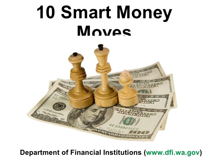 Smart Money Moves - 10 Of Them