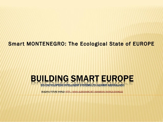 Smart MONTENEGRO: The Ecological State of EUROPE