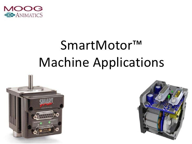 SmartMotor™Machine Applications