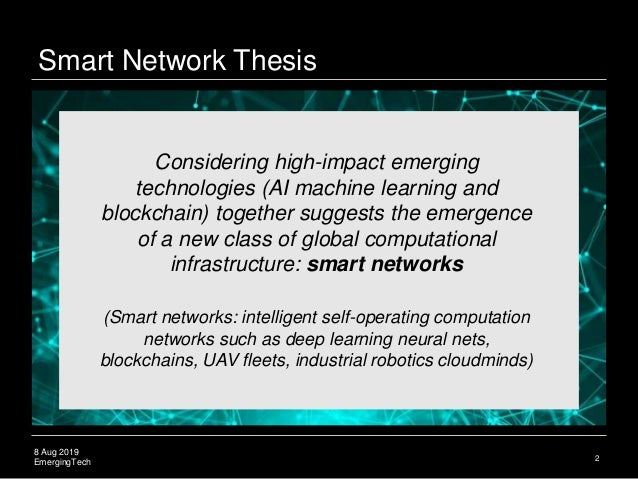Smart Networks: Blockchain, Deep Learning, and Quantum Computing Slide 3
