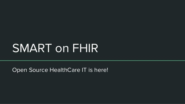 SMART on FHIR Open Source HealthCare IT is here!