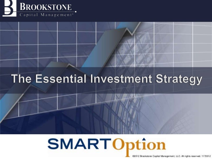 ©2012 Brookstone Capital Management, LLC. All rights reserved. 1172012