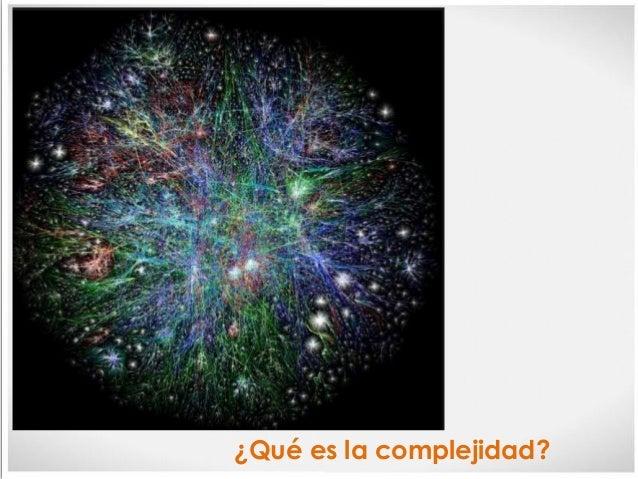 ¿Qué es la complejidad?