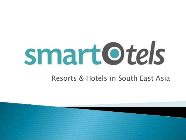 Resorts & Hotels in South East Asia