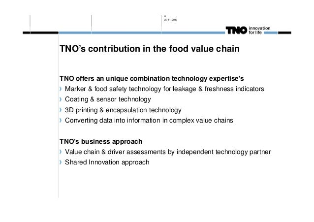 8 27-11-2013  TNO's contribution in the food value chain TNO offers an unique combination technology expertise's Marker & ...