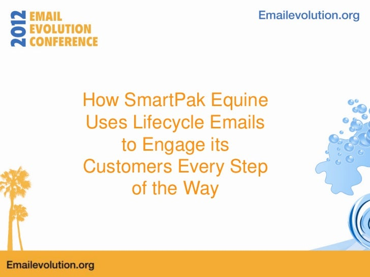 How SmartPak EquineUses Lifecycle Emails    to Engage itsCustomers Every Step     of the Way