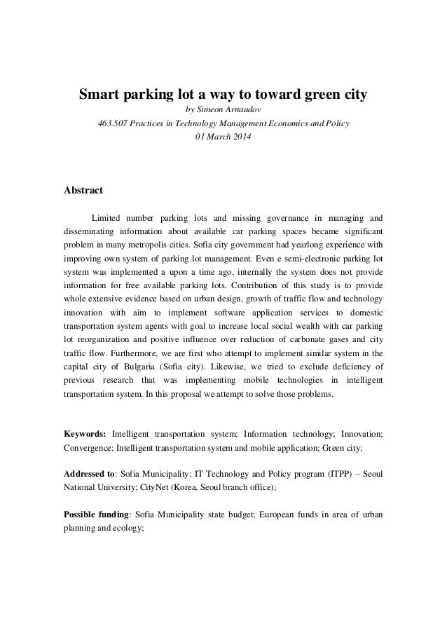Smart parking lot a way to toward green city by Simeon Arnaudov 463.507 Practices in Technology Management Economics and P...